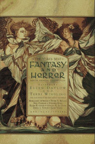 The Year's Best Fantasy and Horror - Ninth Annual Collection: Anthology - Edited by Ellen ...