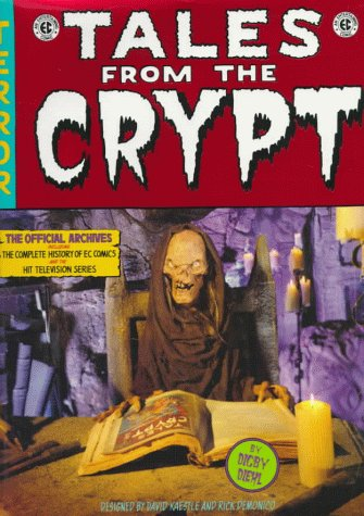 9780312144869: Tales from the Crypt: The Official Archives