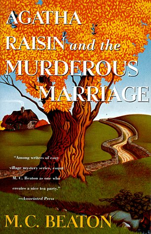 9780312145385: Agatha Raisin and the Murderous Marriage (Agatha Raisin Mysteries, No. 5)