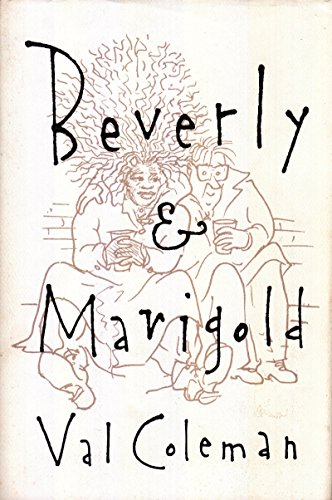 Beverly & Marigold: Coleman, Val