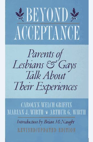 9780312145507: Beyond Acceptance: Parents of Lesbians and Gays Talk about Their Experiences