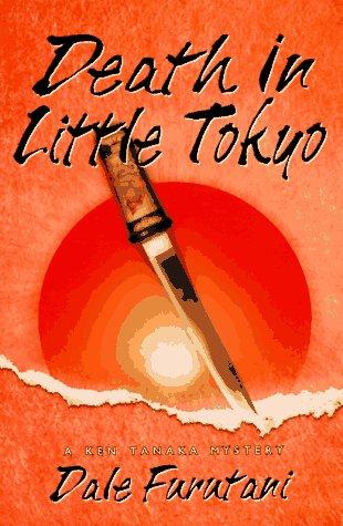 9780312145804: Death in Little Tokyo: A Ken Tanaka Mystery