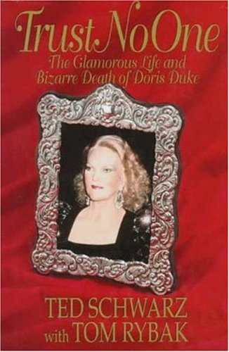 9780312145835: Trust No One: The Glamorous Life and Bizarre Death of Doris Duke