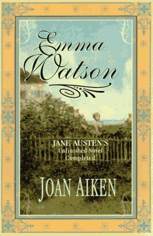 9780312145934: Emma Watson: The Watsons Completed