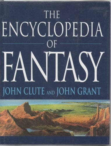 9780312145941: The Encyclopedia of Fantasy