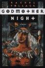 Godmother Night: A Novel: Pollack, Rachel; Pollack, Rachel