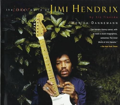 The Inner World of Jimi Hendrix: Dannemann, Monika