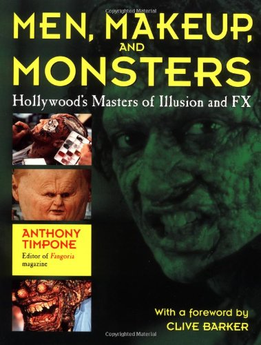 9780312146788: Men, Makeup, and Monsters: Hollywood's Masters of Illusion and Fx