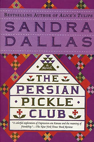 The Persian Pickle Club (9780312147013) by Sandra Dallas