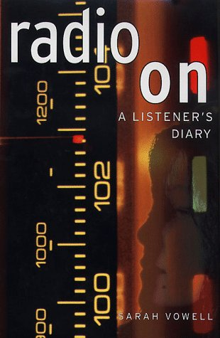 Radio On: A Listener's Diary (SIGNED)