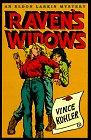 Raven's Widows: Kohler, Vincent; Kohler,