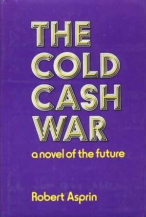 9780312147174: The cold cash war