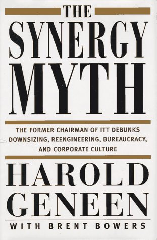 9780312147242: The Synergy Myth: And Other Ailments Of Business Today