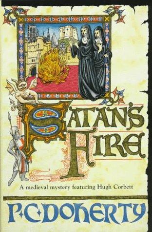 Satan's Fire: Doherty, P. C.