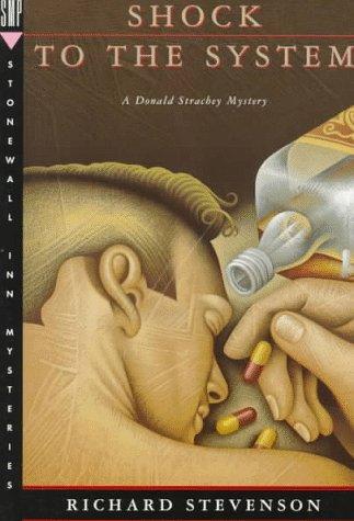 A Shock to the System: A Donald Strachey Mystery: Stevenson, Richard