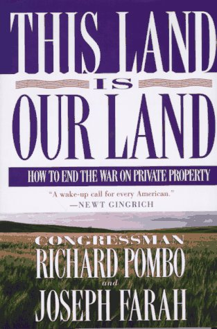 9780312147471: This Land Is Our Land: How to End the War on Private Property