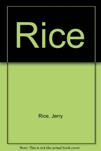 Rice: Rice, Jerry ; Silver, Michael