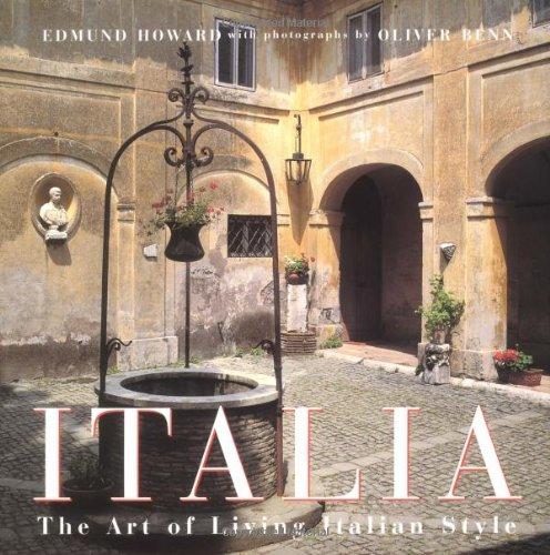 9780312148119: Italia: The Art of Living Italian Style