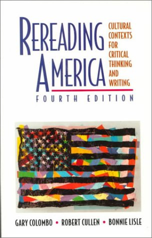9780312148379: Rereading America: Cultural Contexts for Critical Thinking and Writing