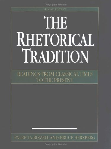 9780312148393: The Rhetorical Tradition: Readings from Classical Times to the Present