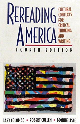 Rereading America (031214847X) by Lisle, Bonnie; Cullen, Robert