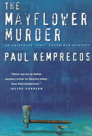 The Mayflower Murder: Kemprecos, Paul