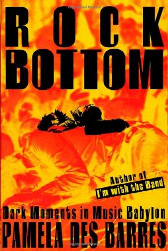 9780312148539: Rock Bottom: Dark Moments in Music Babylon