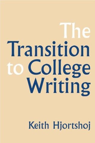 9780312149161: The Transition to College Writing