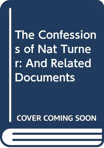 9780312149932: The Confessions of Nat Turner: And Related Documents