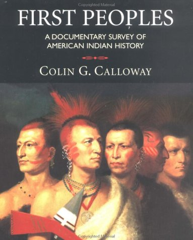 9780312150037: First Peoples: A Documentary Survey of American Indian History