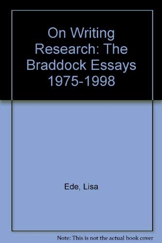 On Writing Research: The Braddock Essays 1975-1998: Annette T. Rottenberg