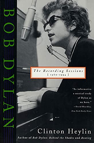 9780312150679: Bob Dylan: The Recording Sessions, 1960-1994