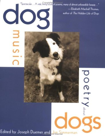 9780312151133: Dog Music: Poetry About Dogs
