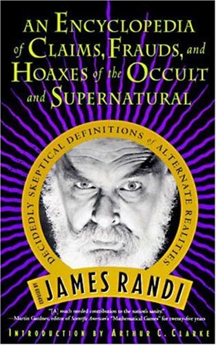 9780312151195: An Encyclopedia of Claims, Frauds, and Hoaxes of the Occult and Supernatural