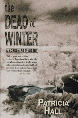 The Dead of Winter (9780312151485) by Patricia Hall