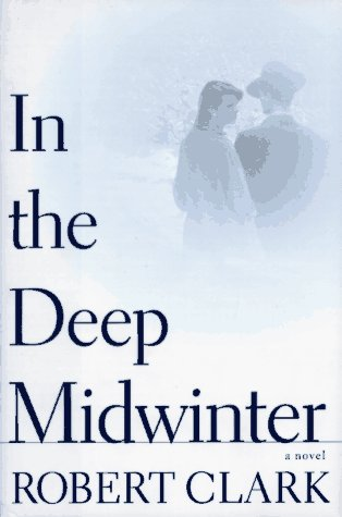 In The Deep Midwinter: Clark, Robert