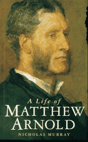 9780312151690: A Life of Matthew Arnold