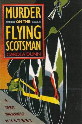 Murder on the Flying Scotsman ***SIGNED***: Carola Dunn