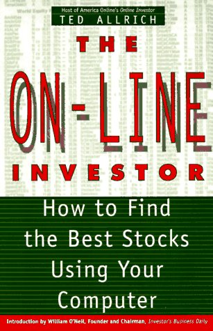 9780312151836: The On-Line Investor: How to Find the Best Stocks Using Your Computer