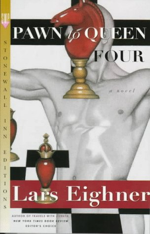 Pawn To Queen Four (0312151888) by Eighner, Lars
