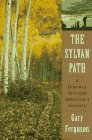 9780312152192: The Sylvan Path: A Journey Through America's Forests