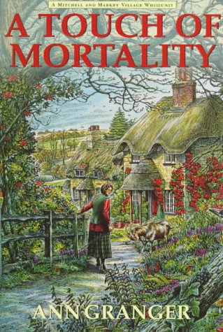 A Touch of Mortality ***SIGNED***: Ann Granger