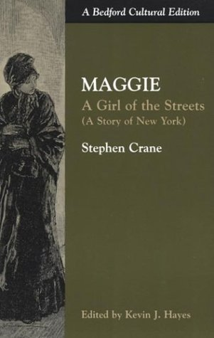 9780312152666: Maggie: A Girl of the Streets (A Story of New York) (Bedford Cultural Editions)