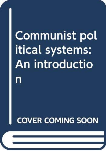 Communist political systems: An introduction (0312152787) by White, Stephen