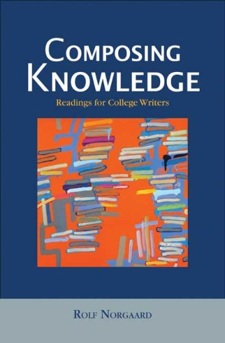 9780312153137: Composing Knowledge: Readings for College Writers