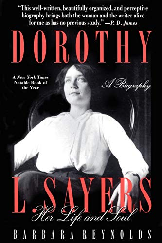9780312153533: Dorothy L. Sayers: Her Life and Soul