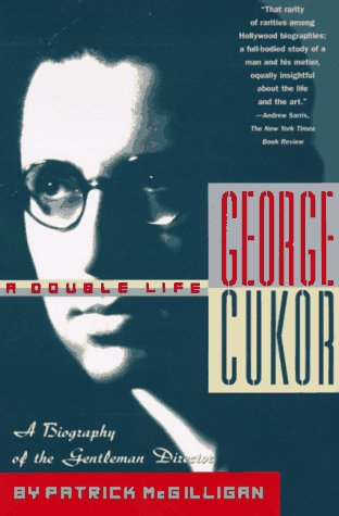 9780312153779: George Cukor: A Double Life: A Biography of the Gentleman Director