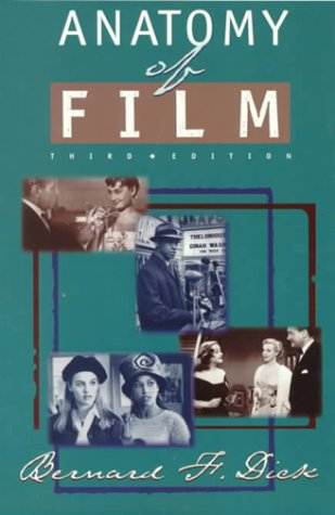 9780312153991 Anatomy Of Film Abebooks Bernard F Dick 0312153996