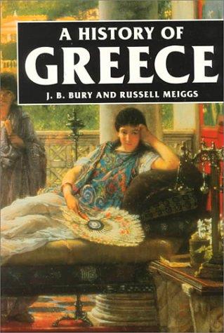 History of Greece: Bury, J. B.