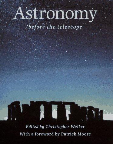 9780312154073: Astronomy Before the Telescope